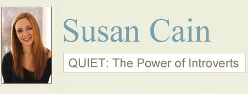 SusanCain @ thepowerofintroverts.com