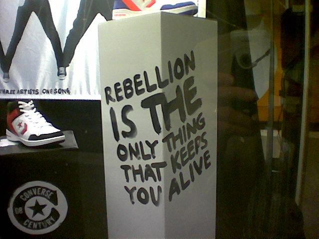 RebellionIsTheOnlyThingThatKeepsYouAlive