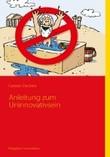 Uninnovativsein @ carstendeckert.de